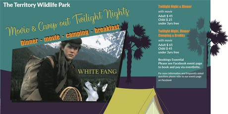 Twilight Night Camp Out & Movie - White Fang tickets