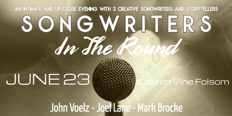 Songwriters in the Round with John Voelz, Joel Lane, and Mark Brocke (GENERAL AND VIP) tickets