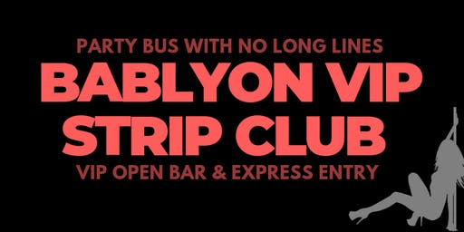 BABYLON MIAMI - HIP HOP STRIPCLUB  - OPEN BAR Party Bus Package