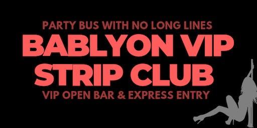 BABYLON MIAMI - HIP HOP STRIP CLUB  - OPEN BAR Party Bus Package