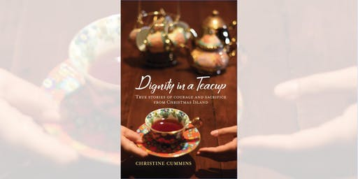 Christine Cummins: Dignity in a Teacup - Castlemaine