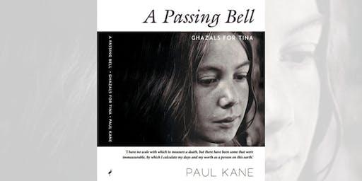 Paul Kane: A Passing Bell - Bendigo