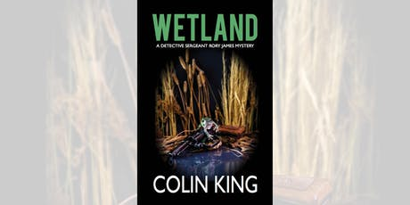 Colin King: Wetland - Eaglehawk tickets