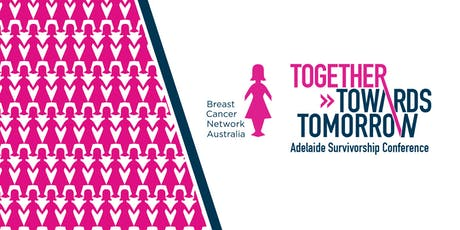 Together Towards Tomorrow - Adelaide Survivorship Conference tickets