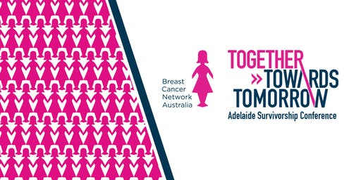 Together Towards Tomorrow - Adelaide Survivorship Conference
