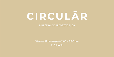 Muestra de Proyectos — Circular 04