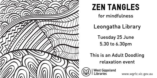 Zen Tangles for Mindfulness @ Leongatha Library