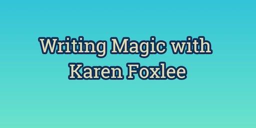 Writing Magic with Karen Foxlee