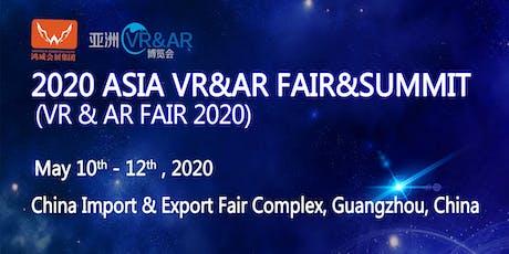 2020 Asia VR & AR Fair & Summit tickets