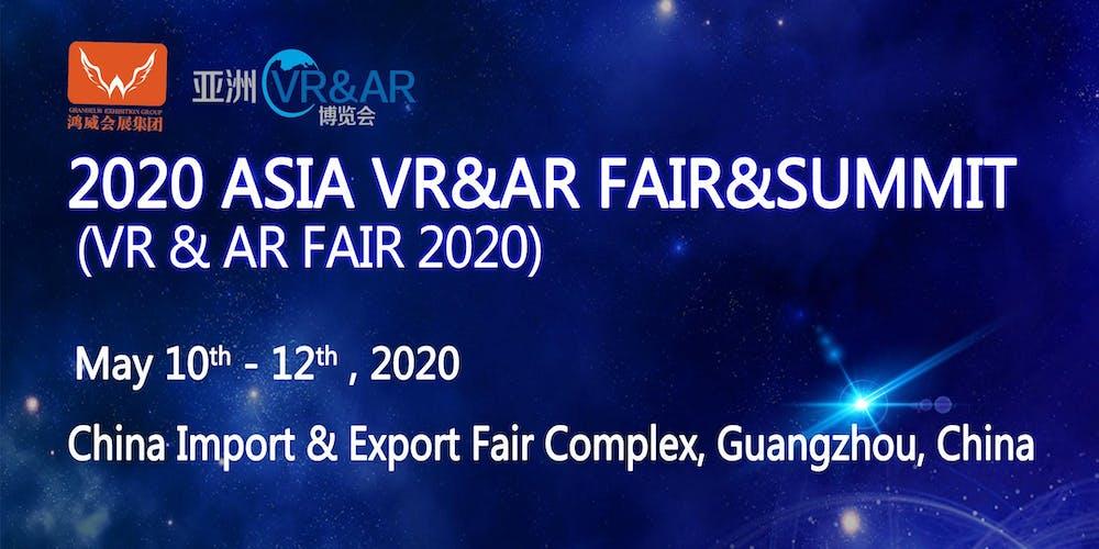 2020 Asia VR & AR Fair & Summit Tickets, Sun, May 10, 2020 at 9:30