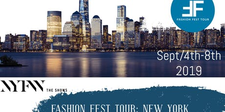 Fashion Fest Tour : New York Fashion week  tickets