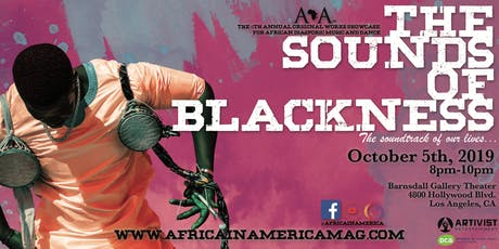 "Africa in America Presents...""THE SOUNDS OF BLACKNESS"" Original Works Showcase tickets"