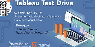 Tableau Test Drive Firenze - The Information Lab Italia & FabricaLab