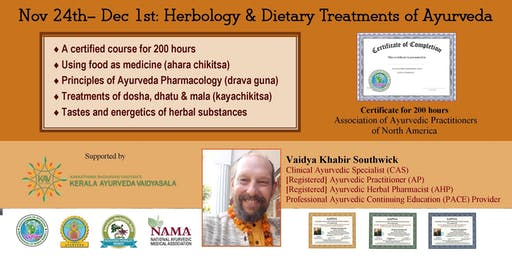 8-day / 200 hr workshop: Herbology &  Dietary Treatments of Ayurveda 2019