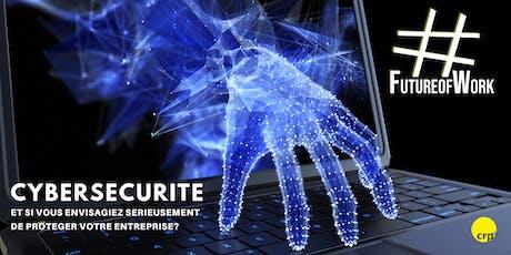 #FutureofWork : Cybersécurité  billets