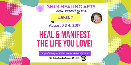 Shin Healing Arts - Level 1 - Activate Intuition & Healing Powers tickets