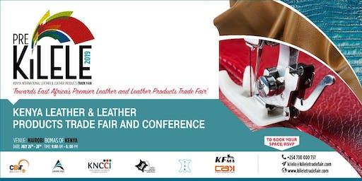 KILeLe  (Kenya International Leather, Leather Products) Trade Fair