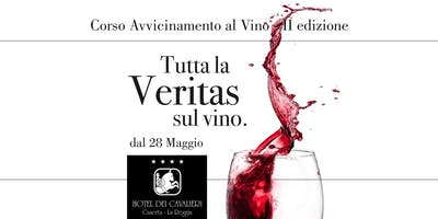 Corso Degustazione Vino - 2° edizione Caserta