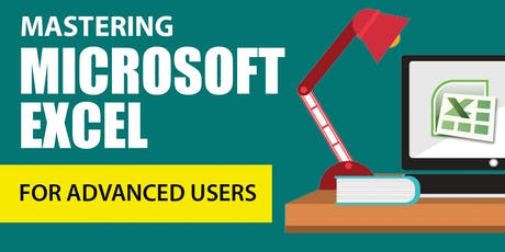 MASTERING MICROSOFT EXCEL FOR ADVANCED USERS tickets