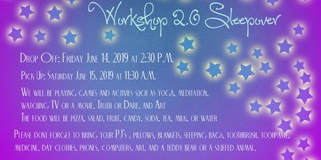 Workshop 2.0 Sleepover tickets