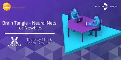 Brain Tangle - Neural Nets for Newbies tickets