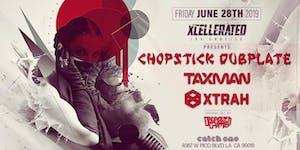 Xcellerated Presents Chopstick Dubplate, Taxman,...