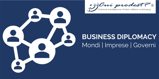 BUSINESS DIPLOMACY Mondi | Imprese | Governi