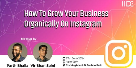 How to Grow Your Business Organically on Instagram tickets
