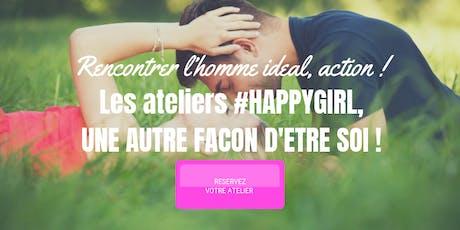 """Atelier Love coaching """"RENCONTRER L'HOMME IDEAL, ACTION ! """" billets"""