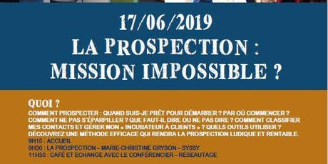 LA PROSPECTION : MISSION IMPOSSIBLE ? billets