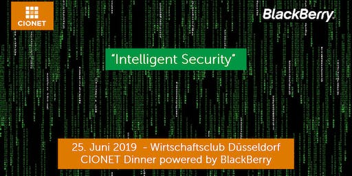 Intelligent Security - CIONET Dinner powered by BlackBerry