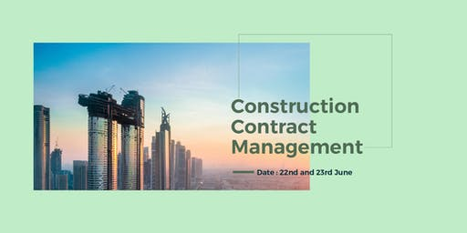 Executive Program on Construction Contract Management