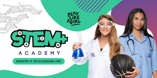 Play Like a Girl STEM+ Academy