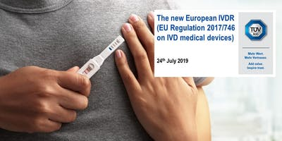 The new European IVDR  (EU Regulation 2017/746 on IVD medical devices)
