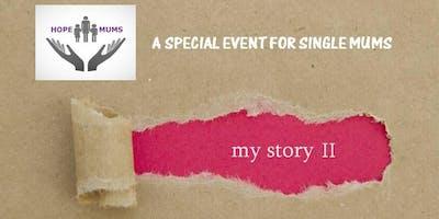 Hope Mums My Story II