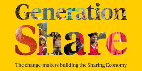 Generation Share: The change-makers building the Sharing Economy tickets