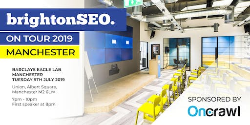 BrightonSEO on Tour 2019: Manchester