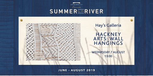 Summer by the River: Hackney Arts Wall Hangings