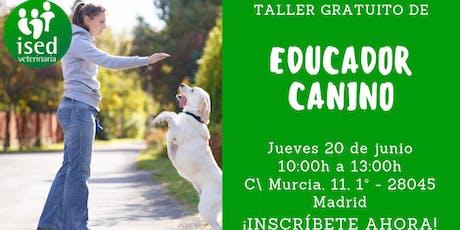 Taller de Educador Canino 20 de junio entradas