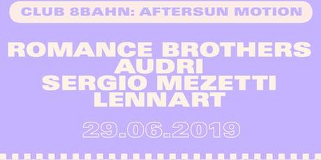 Club 8Bahn: AfterSun Motion 2 tickets