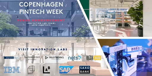 Copenhagen Fintech Week 2019 - Innovation Lab Crawl