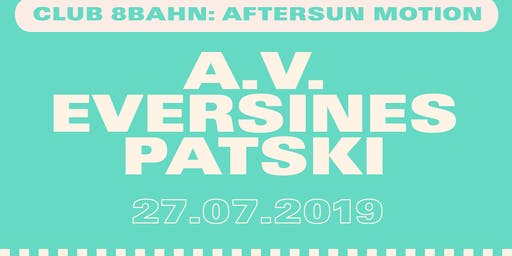 Club 8Bahn: AfterSun Motion 3