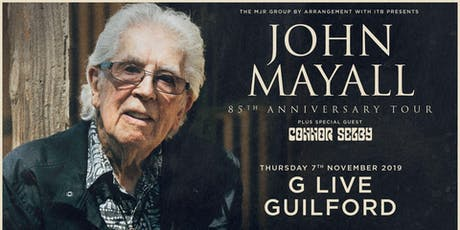 John Mayall - 85th Anniversary Tour (G Live, Guildford) tickets