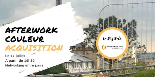 Afterwork des professionnels de l'Acquisition Digitale