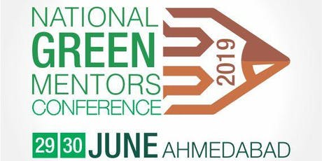 NATIONAL GREEN MENTORS CONFERENCE -2019 tickets