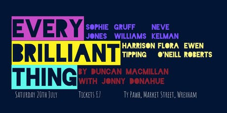 EVERY BRILLIANT THING by Duncan Macmillan with Jonny Donahue tickets