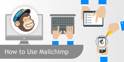 How to use MailChimp Workshop