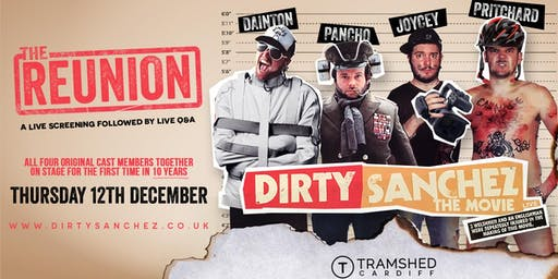 Dirty Sanchez (Tramshed, Cardiff)