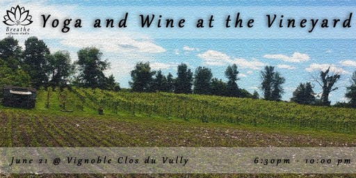 Yoga & Wine @ the Vineyard