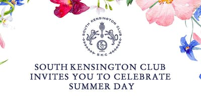 South Kensington  Club Invites you to Celebrate Summer Day